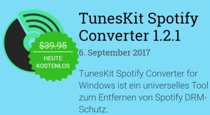 Nur für kurze Zeit: ТunesKit Spotify Converter kostenlos