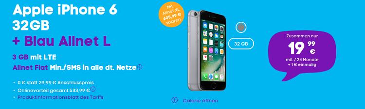 iPhone 6 32 GB für 1€ + Blau Allnet XL + 4 GB LTE für 21,99€ mtl. o. 3 GB LTE für 19,99€ mtl.