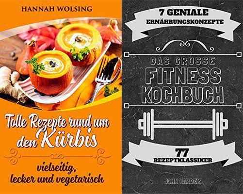 2 kostenlose Kochbücher für Kindle: Kürbisrezepte & Fitnessrezepte