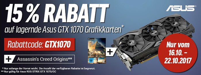 15% Rabatt auf lagernde Asus GTX 1070 Grafikkarten + ggf. gratis Assassins Creed Origins Key