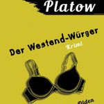 Kommissar Platow, Band 4: Der Westend-Würger (Kindle Ebook) gratis