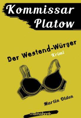 Kommissar Platow, Band 4: Der Westend Würger (Kindle Ebook) gratis