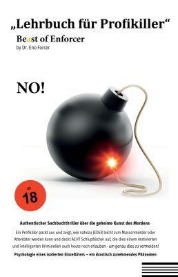 Lehrbuch für Profikiller: Be(a)st of Enforcer (Kindle Ebook) gratis