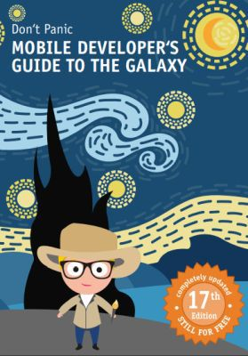 Mobile Developer's Guide to the Galaxy (print, digital) gratis