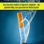 Rauchen aufhören und Nichtraucher werden (Kindle Ebook) gratis