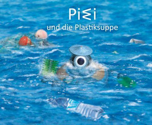PIWI und die Plastiksuppe (gedruckt/Ebook) kostenlos anfordern