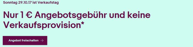 0€ Verkaufsprovision & nur 1€ Gebühren für 10 Verkäufe auf eBay    nur heute