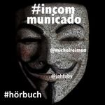 #incommunicado (Hörbuch) gratis bei Archive.org