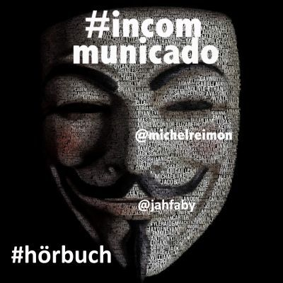 #incommunicado (Hörbuch) gratis bei Archive.org