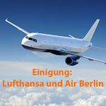 NEWS: Endgültig   Lufthansa übernimmt Air Berlin