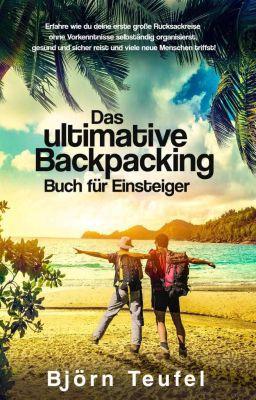 VORBEI! Das ultimative Backpacking Buch für Einsteiger (Kindle Ebook) gratis