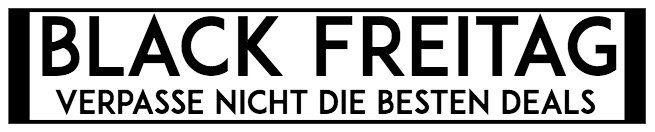 Black Freitag 2017   Macht euch bereit und bleibt auf dem Laufenden (nur noch 2,5 Tage)