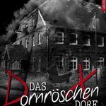Das Dornröschen-Dorf: Hinter der Idylle lauert der Tod (Kindle Ebook) gratis