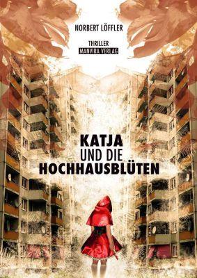 Katja und die Hochhausblüten (Kindle Ebook) gratis