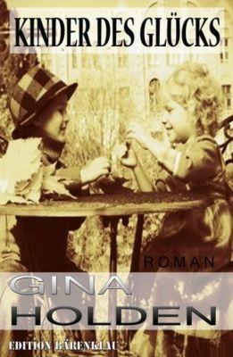 Kinder des Glücks: Cassiopeiapress Roman (Kindle Ebook) gratis