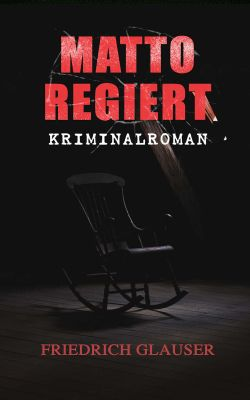 Matto regiert: Kriminalroman (Kindle Ebook) gratis