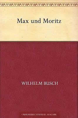 Max und Moritz (Kindle Ebook) gratis
