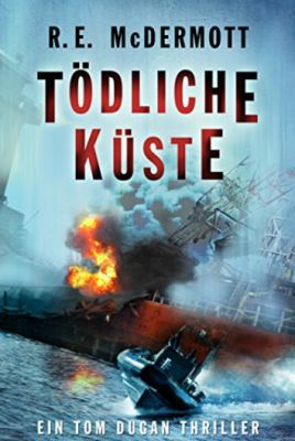 Tödliche Küste: Ein Tom Dugan Thriller (Kindle Ebook) gratis