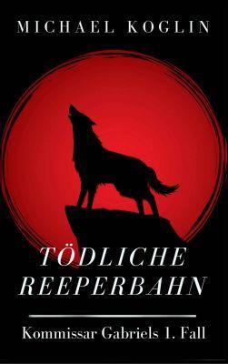Tödliche Reeperbahn: Kommissar Gabriels 1. Fall (Kindle Ebook) gratis