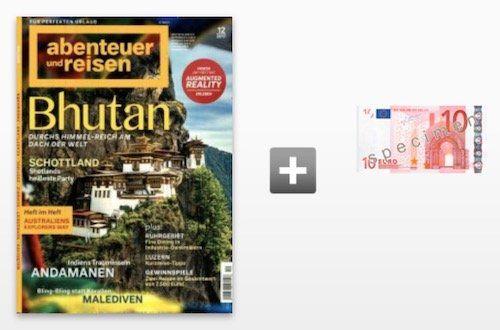 3 Ausgaben Abenteuer und Reisen für 12,39€ + 10€ Verrechnungsscheck