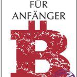 Bitcoin für Anfänger (Kindle Ebook) gratis