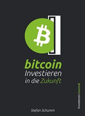 Bitcoin   Investieren in die Zukunft (Kindle Ebook) gratis