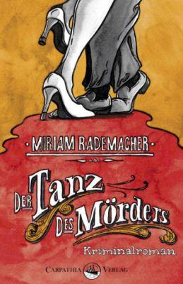 Der Tanz des Mörders: Kriminalroman (Kindle Ebook) gratis