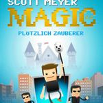Magic 2.0: Plötzlich Zauberer (Kindle Ebook) gratis