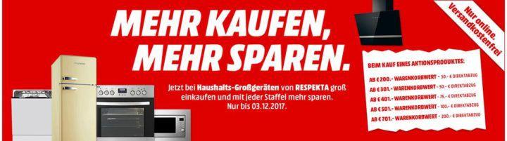 TOP! Media Markt: Mehr kaufen, mehr sparen   Direktabzug bis 200€ bei Respekta Elektro Großgeräten