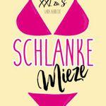 Schlanke Mieze: Mühelos von XXL zu S (Kindle Ebook) gratis
