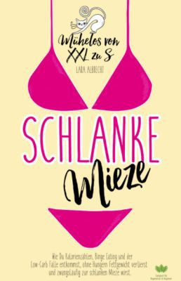 gratis ebook: Schlanke Mieze: Mühelos von XXL zu S (Kindle Ebook)