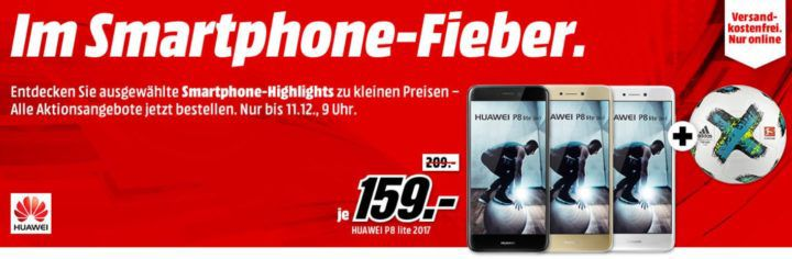 Media Markt Smartphone Fieber + Adidas Fußball: z.B. HUAWEI P8 lite 2017 Dual SIM für 159€