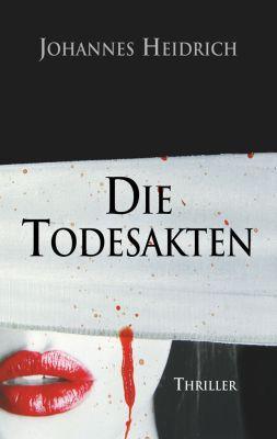 Die Todesakten: The death files (Kindle Ebook) gratis