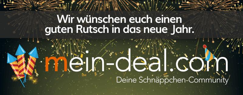 Einen guten Rutsch ins neue Jahr wünscht euer Mein-Deal-Team!