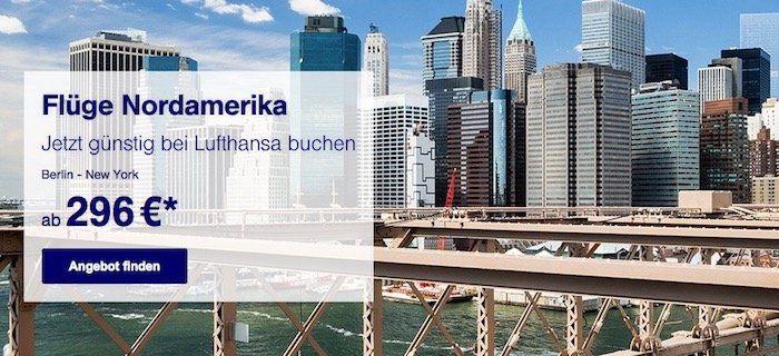 Knaller! Günstige Flüge nach Nordamerika bei Lufthansa   z.B. New York Hin  und Rückflug (Economy, 7 Tage) ab 296€ p.P.