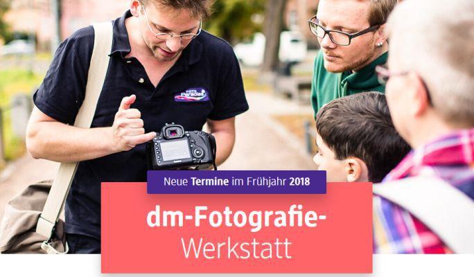 DM Fotografie Werkstatt 2018 – kostenloser Foto Workshop für Anfänger