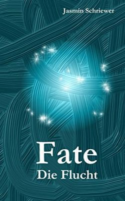 Fate: Die Flucht (Kindle Ebook) gratis