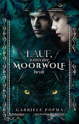 Lauf, wenn der Moorwolf heult (Kindle Ebook) gratis
