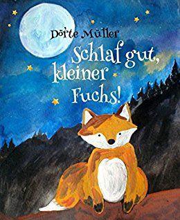 Schlaf gut, kleiner Fuchs!: Gute Nacht Geschichten (Kindle Ebook) gratis