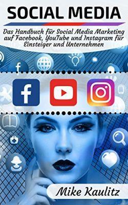 Social Media: Das Handbuch für Social Media Marketing (Kindle Ebook) gratis