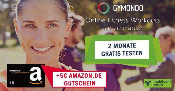 2 Monate Gymondo gratis + 5€ Amazon.de Gutschein*