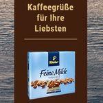 """Kaffeegrüße mit 50g Tchibo """"Feine Milde"""" gratis verschicken"""