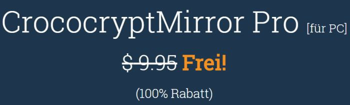 CrococryptMirror Pro (Lifetime Lizenz, Windows) kostenlos