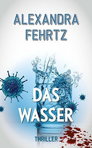 Das Wasser: Thriller (Kindle Ebook) gratis