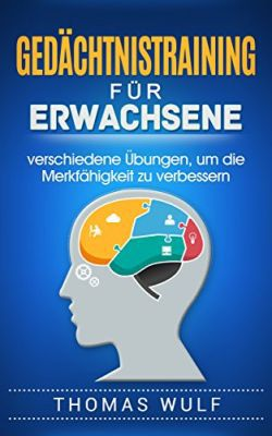 Gedächtnistraining für Erwachsene (Kindle Ebook) gratis