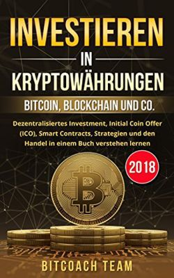 Investieren in Kryptowährungen (Kindle Ebook) gratis