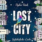 Lost City: Gefährliche Liebe (Kindle Ebook) gratis
