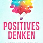 Positives Denken (Kindle Ebook) gratis