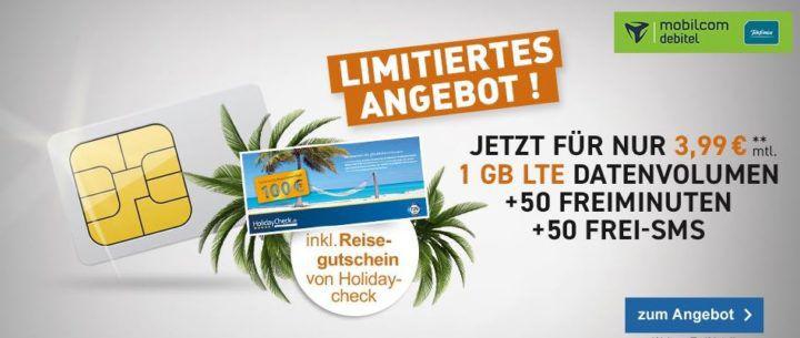 o2 Smart Surf mit 50 Min + 50 SMS + 1GB LTE Daten für 3,99€ mtl. + 100€ HolidayCheck Gutschein