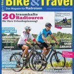 1 Ausgabe Bike&Travel gratis – endet automatisch